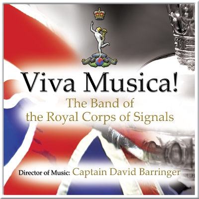 Viva Musica-The Band Of The Royal Corps Of Signals – MHP1509