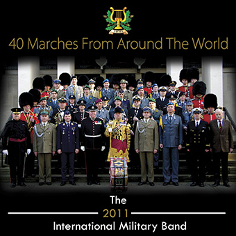 40 Marches Around The World – Double CD – The 2011 International Military Band – MHP111