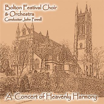 A Concert Of Heavenly Harmony – Bolton Festival Choir & Orchestra (Double Album) – MHP 910