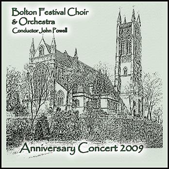 Anniversary Concert 2009 – Bolton Festival Choir & Orchestra (Double Album) – MHP 1409