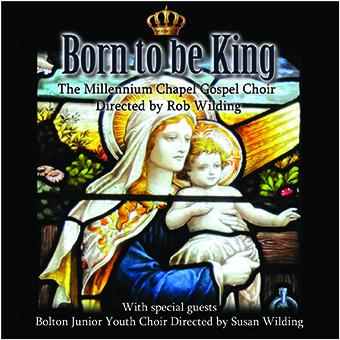 Born Is The King – The Millennium Chapel Gospel Choir – MHP412