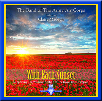 With Each Sunset – The Band Of The Army Air Corps – MHP510