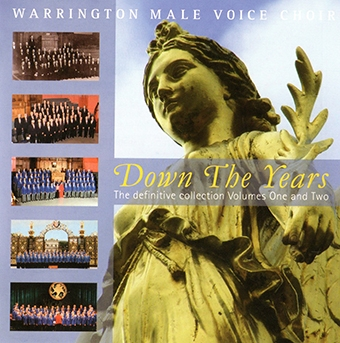 Down The Years – Warrington Male Voice Choir – MHP808