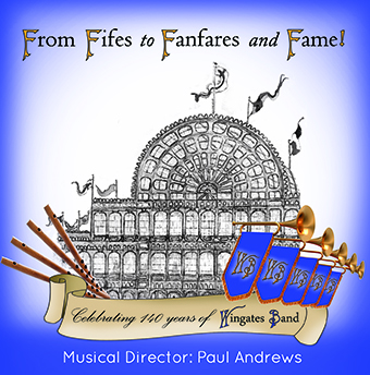 From Fifes To Fanfares & Fame! – Wingates Band – MHP213
