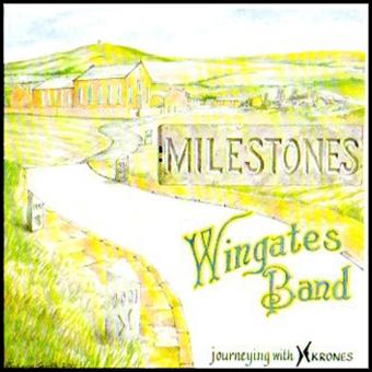 Milestones – Wingates Band – DGE CD2