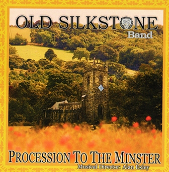Procession To The Minster – Old Silkstone Band – MHP308