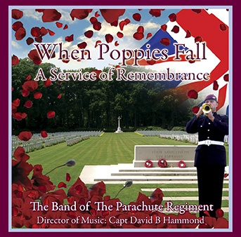 When Poppies Fall – The Band Of The Parachute Regiment – MHP210