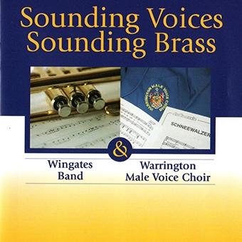 Sounding Voices Sounding Brass – Wingates Band & Warrington MVC – AMSCD102