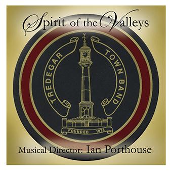 Spirit Of The Valleys – Tredegar Town Band – MHP508