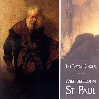 Mendelssohn St Paul –  The Tatton Singers (Double Album) – MHP 1809