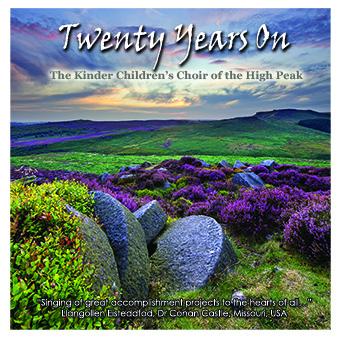 Twenty Years On – The Kinder Childrens Choir Of The High Peak – KCR 008D
