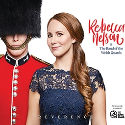 CD front cover 'Reverence' Rebecca Nelson and the Band of the Welsh Guards