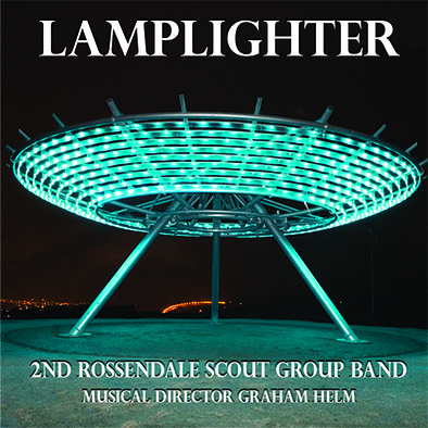 CD cover 'Lamplighter' 2nd Rossendale Scout Group Band MHP 120